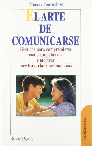 9788479271688: Arte de comunicarse, el