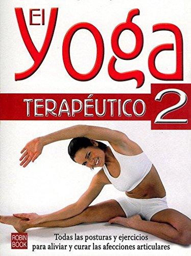 9788479271992: El yoga terapéutico 2