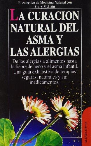 La curaci?n natural del asma y las: Colectivo De Medicina
