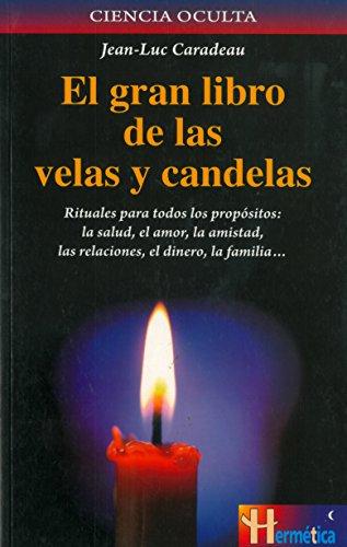 9788479272050: El gran libro de las velas y candelas