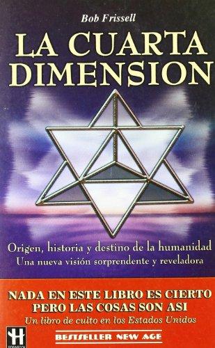 9788479272395: La Cuarta Dimension - AbeBooks - Bod Frissell: 8479272392
