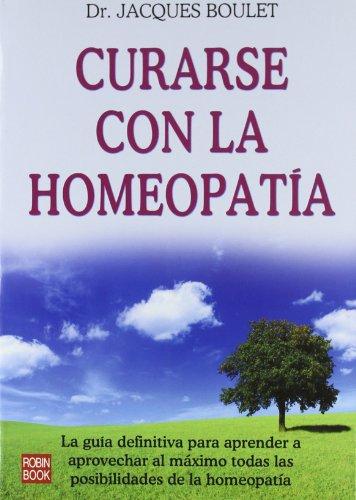 9788479272425: Curarse con la homeopatia (Alternativas)