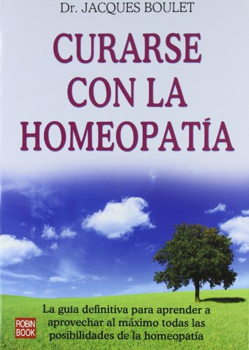 9788479272425: Curarse Con La Homeopatia (Spanish Edition)