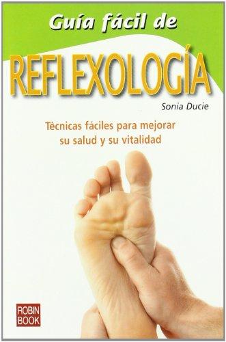 9788479272524: Guia Facil de Reflexologia (Spanish Edition)