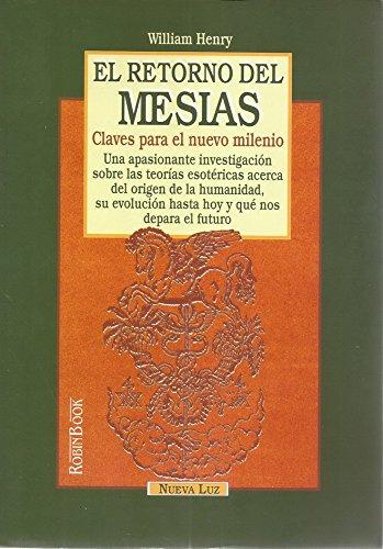 Retorno del Mesias, El (Spanish Edition): Henry, William