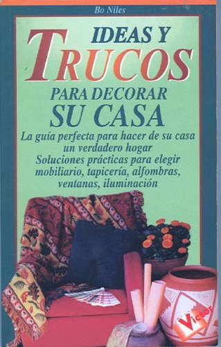 9788479273026: Ideas y trucos para decorar su casa