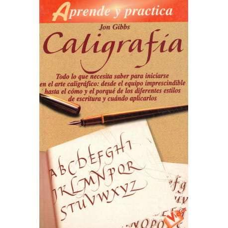 9788479273606: Aprende y practica caligrafia