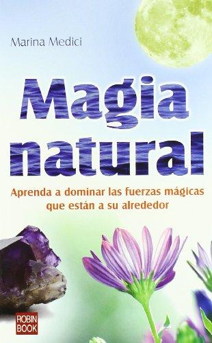 9788479273620: Magia Natural (Ocultismo (hermetica))