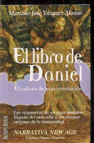 9788479273750: El Libro de Daniel (Narrativa New Age) (Spanish Edition)