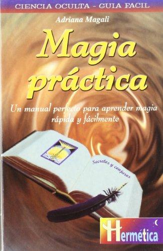 9788479274337: Magia práctica