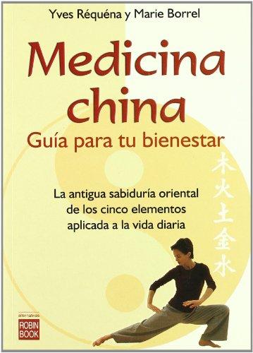 9788479274726: Medicina China - guia para tu bienestar (Alternativas)