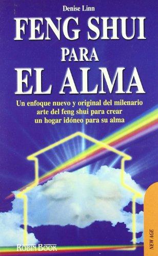Feng Shui Para El Alma (Spanish Edition) (8479274859) by Linn, Denise