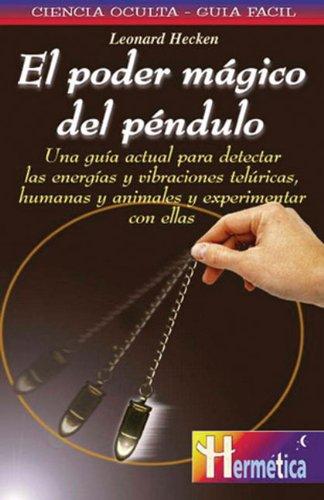 9788479275341: El poder magico del pendulo (Ciencia oculta/Occult Science)