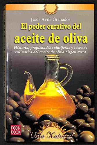 9788479275464: El poder curativo del aceite de oliva