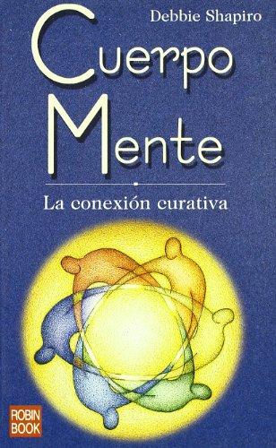 9788479275808: Cuerpo Mente/ Body-Mind (Spanish Edition)