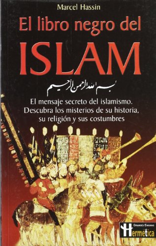 9788479275815: El libro negro del Islam