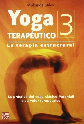 9788479275860: El yoga terapéutico 3