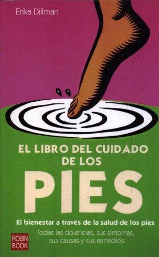 9788479276096: Pies libro del cuidado/ Feet, Care Book (Spanish Edition)