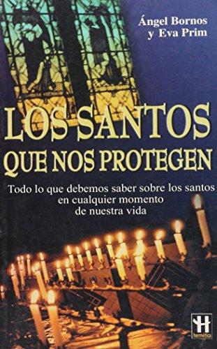 9788479276348: Los Santos Que Nos Protegen (Hermeticaciencia Oculta) (Spanish Edition)