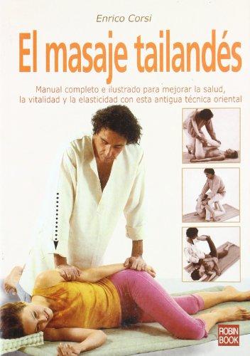 El masaje tailandes / the Thailand's Massage: Corsi, Enrico