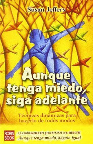 9788479276508: Anque Tenga Miedo Siga Adelante