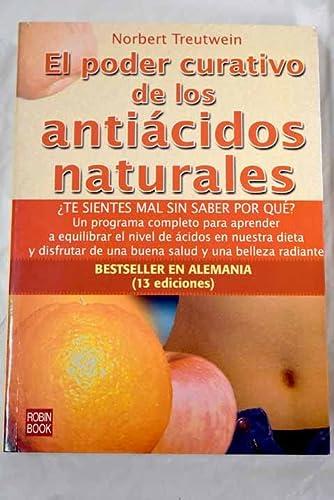 9788479277161: El poder curativo de los antiácidos naturales