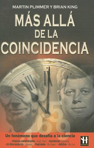 9788479277314: Mas Alla De La Coincidencia / Beyond Coincidence: Amazing Stories of Coincidence and the Mystery and Mathematics Behind Them (Spanish Edition)