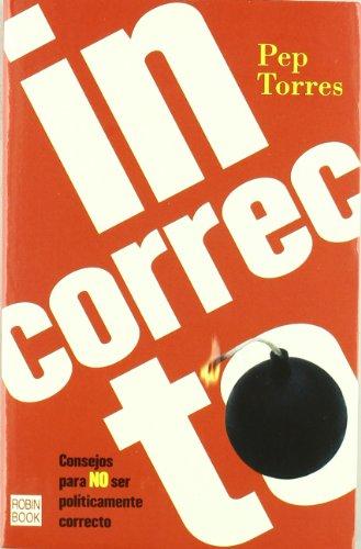 9788479277376: Incorrecto/ Incorrect (Cona Fina) (Spanish Edition)