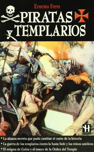 9788479277598: Piratas y templarios