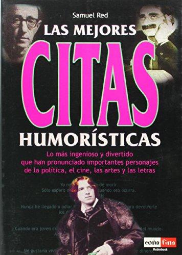 9788479277659: Las mejores citas humorísticas (Cona Fina)