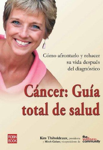 9788479277758: Cáncer: guía total de salud: Vencer el cáncer (Salud Natural/vida Positiva)