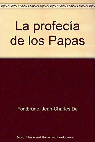 9788479277970: La profecía de los Papas