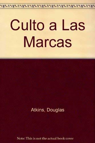 9788479277987: Culto a Las Marcas (Spanish Edition)