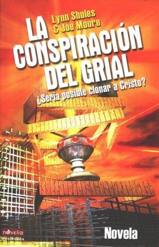 9788479278007: La Conspiracion del Grial (Spanish Edition)
