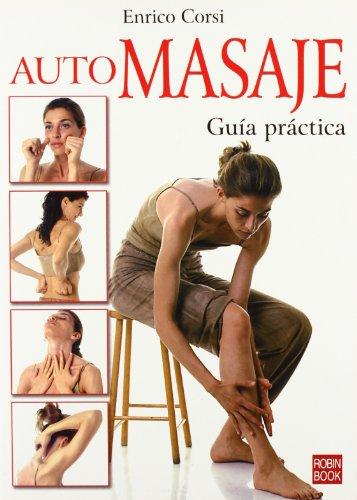 9788479278618: Automasaje: Guía práctica