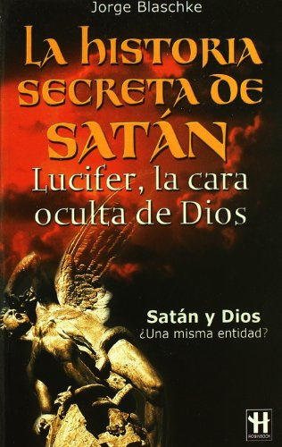 9788479278717: HISTORIA SECRETA DE SATAN by BLASCHKE