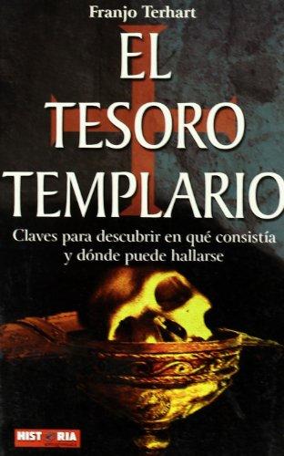 9788479278731: El tesoro templario (Historia Enigmas) (Spanish Edition)