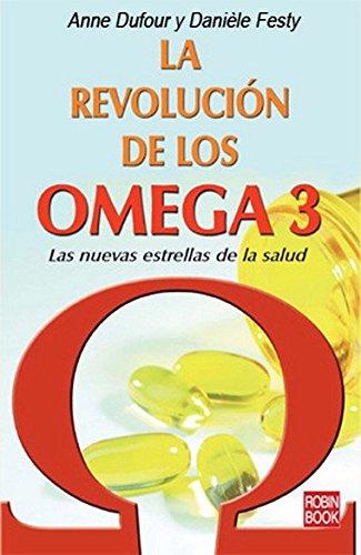 9788479278823: Revolución de los omega 3, la: Las nuevas estrellas de la salud. (Alternativas)