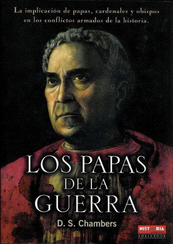 9788479278991: Los Papas De La Guerra