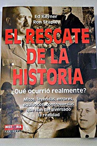 9788479279004: El rescate de la historia
