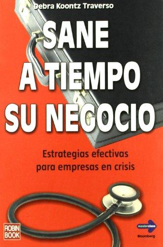 SANE A TIEMPO SU NEGOCIO - TRAVERSO, DEBRA KOONTZ