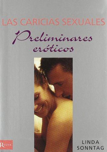 9788479279233: Caricias sexuales / Sexual Caresses (Spanish Edition)