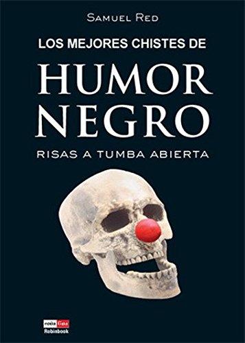 9788479279264: Los mejores chistes de humor negro