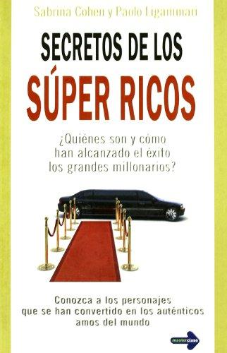 9788479279653: Secretos de los súper ricos