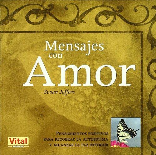 Mensajes Con Amor = Messages with Love: Jeffers, Susan