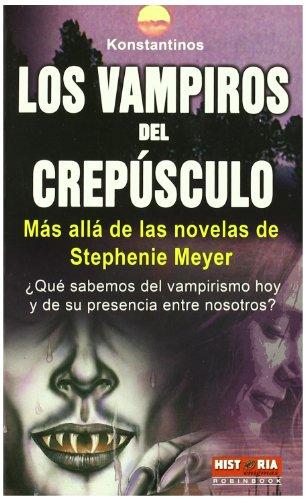 VAMPIROS DEL CREPUSCULO (Spanish Edition) (847927994X) by KONSTANTINOS
