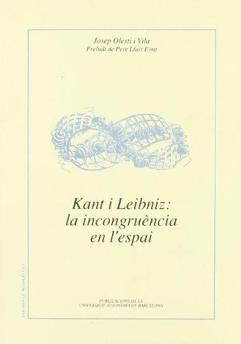 9788479292775: Kant i Leibniz: La incongruència en l'espai (Enrahonar) (Catalan Edition)