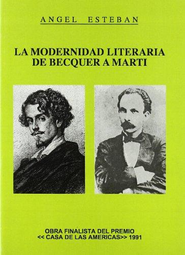 9788479330781: La modernidad literaria de becquera marti