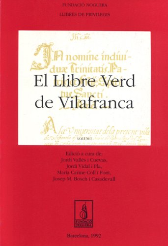 EL LLIBRE VERD DE VILAFRANCA: VIDAL, J.;VALLÉS, J.;COLL,