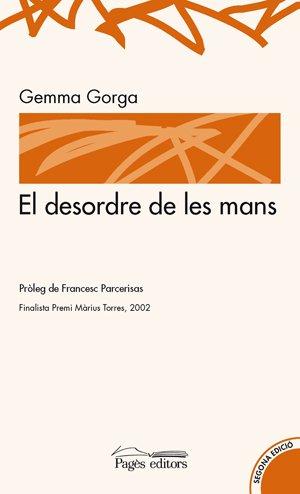 9788479352004: El Desordre de Les Mans